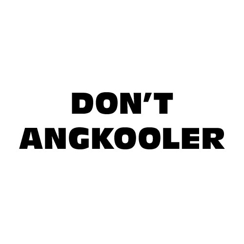 Dingbats Puzzle - Whatzit #3 - DON'T ANGKOOLER